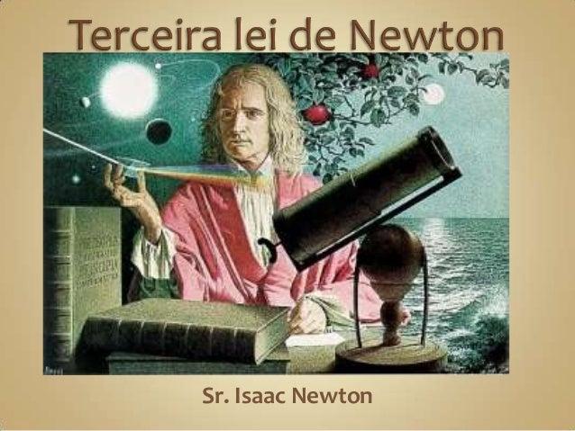 Sr. Isaac Newton