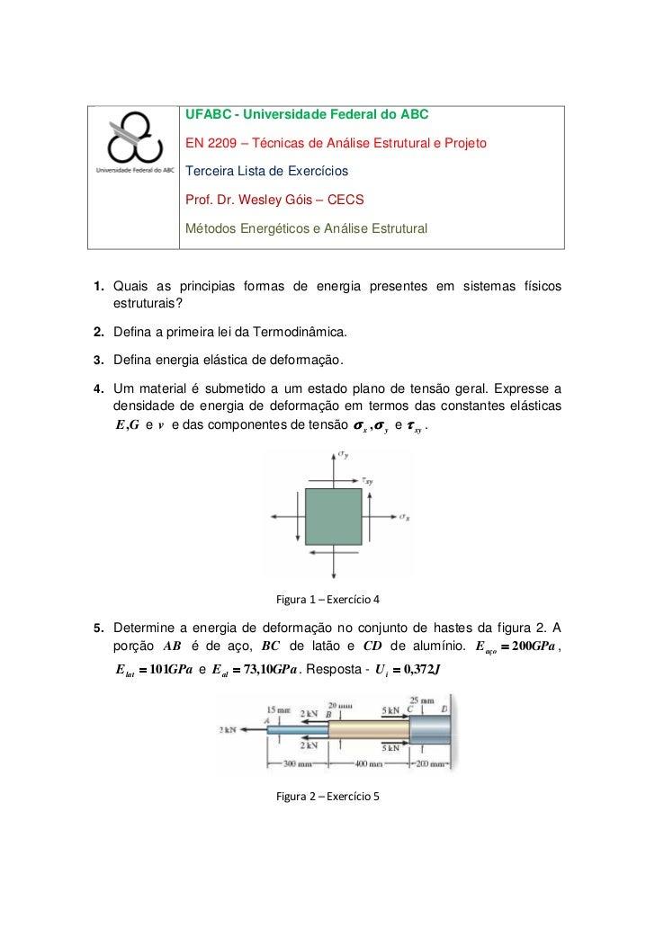 UFABC - Universidade Federal do ABC               EN 2209 – Técnicas de Análise Estrutural e Projeto               Terceir...