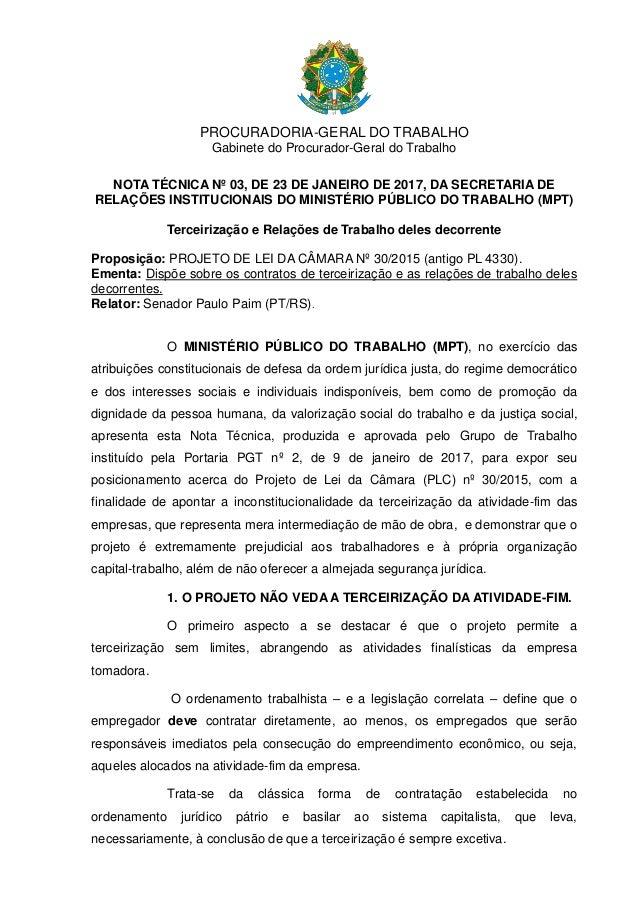 PROCURADORIA-GERAL DO TRABALHO Gabinete do Procurador-Geral do Trabalho NOTA TÉCNICA Nº 03, DE 23 DE JANEIRO DE 2017, DA S...