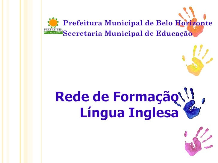 Prefeitura Municipal de Belo Horizonte Secretaria Municipal de Educação