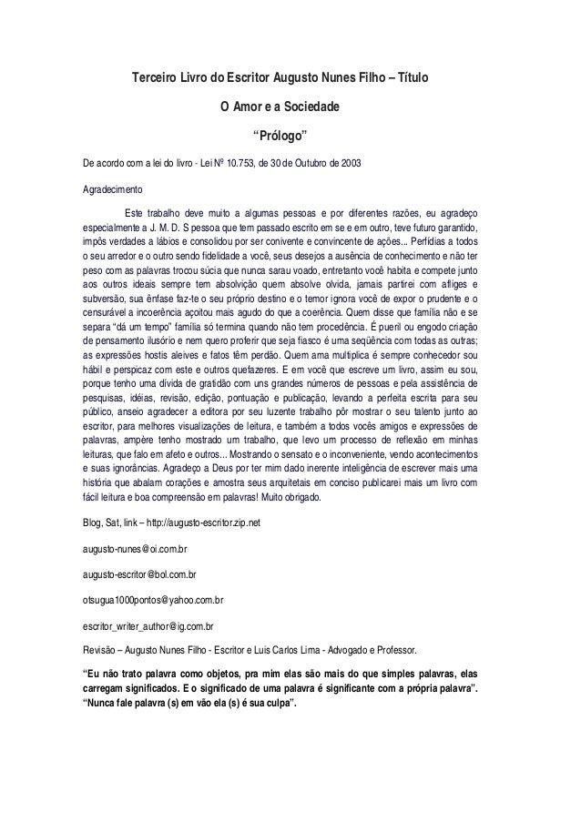 """Terceiro Livro do Escritor Augusto Nunes Filho – Título O Amor e a Sociedade """"Prólogo"""" De acordo com a lei do livro - Lei ..."""