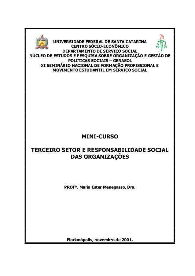 ec68454ba919b UNIVERSIDADE FEDERAL DE SANTA CATARINA CENTRO SÓCIO-ECONÔMICO DEPARTAMENTO  DE SERVIÇO SOCIAL NÚCLEO DE ESTUDOS ...
