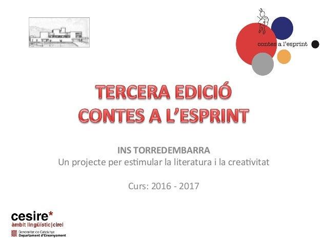 INSTORREDEMBARRA Unprojecteperes,mularlaliteraturailacrea,vitat  Curs:2016-2017
