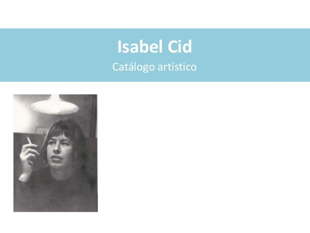 Isabel CidCatálogo artístico