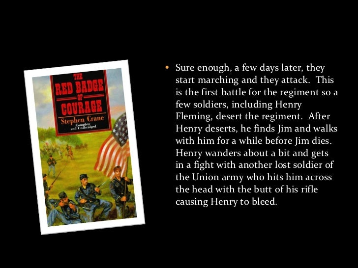 an analysis of the character of jim conklin in the novel the red badge of courage Participates, there is a reference in the sequel to the red badge of courage, the  veteran, to henry  crane's concern to force a distinction between courage and  character: courage need  for example, after jim conklin's death, henry wants  to make an impassioned  .