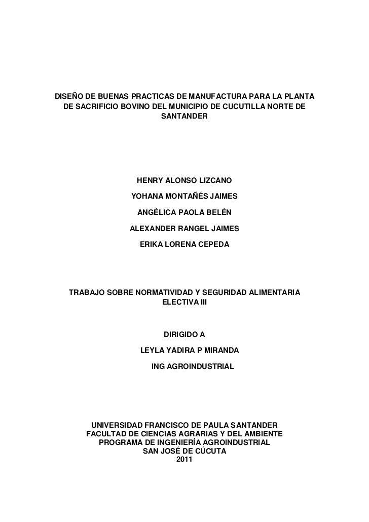 DISEÑO DE BUENAS PRACTICAS DE MANUFACTURA PARA LA PLANTA DE SACRIFICIO BOVINO DEL MUNICIPIO DE CUCUTILLA NORTE DE SANTANDE...