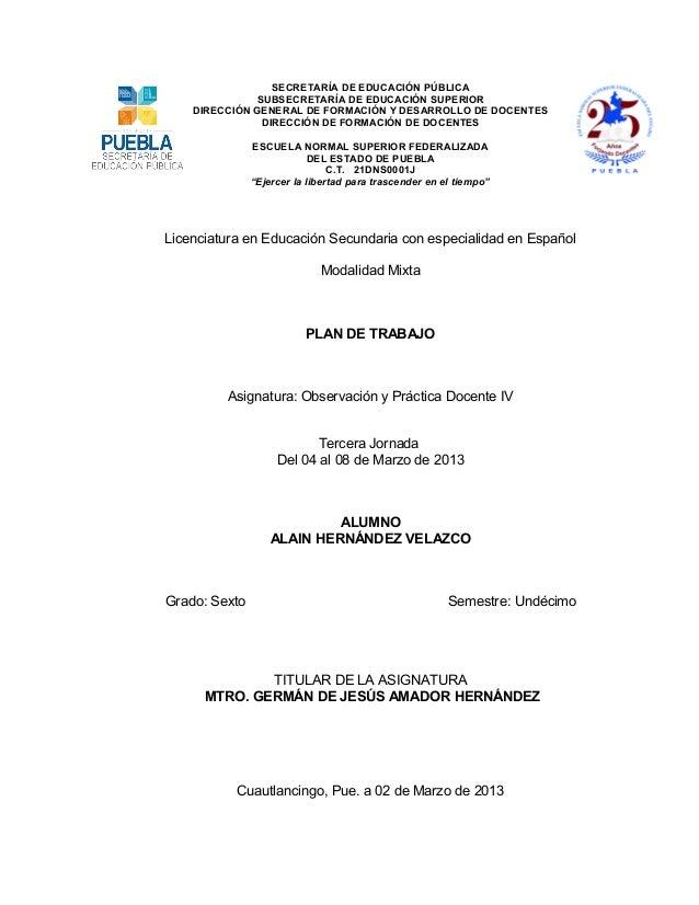 SECRETARÍA DE EDUCACIÓN PÚBLICA              SUBSECRETARÍA DE EDUCACIÓN SUPERIOR    DIRECCIÓN GENERAL DE FORMACIÓN Y DESAR...