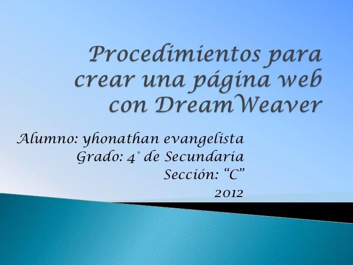 """Alumno: yhonathan evangelista       Grado: 4° de Secundaria                    Sección: """"C""""                           2012"""