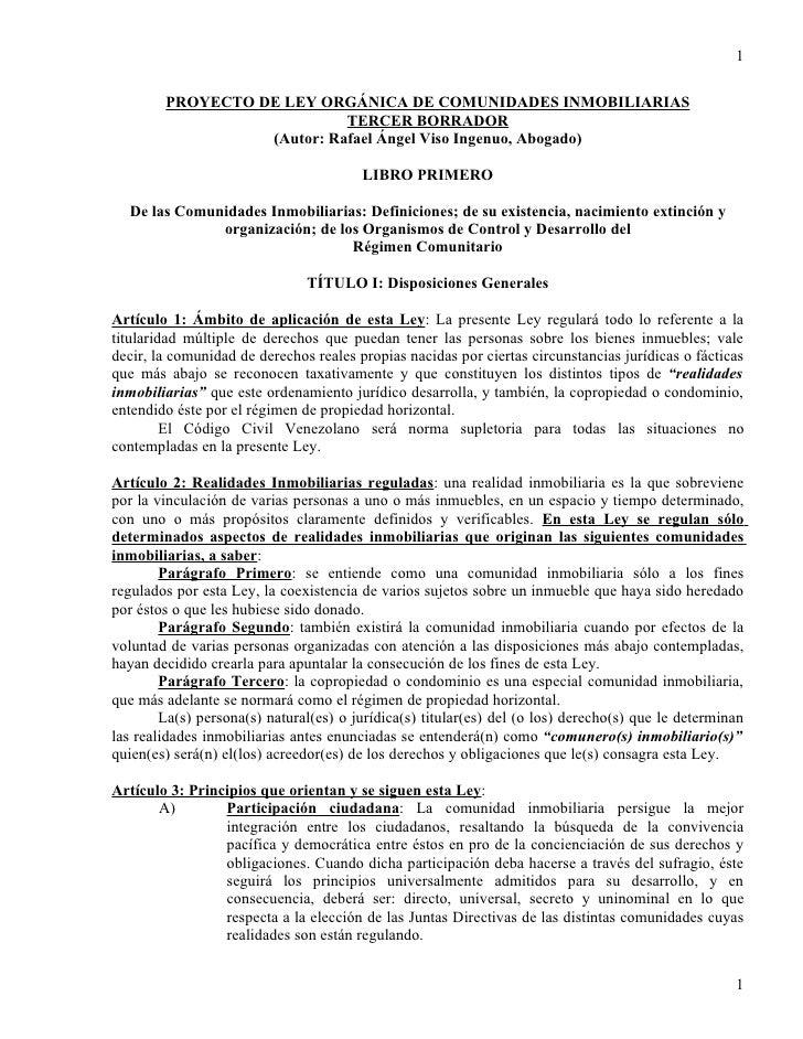1          PROYECTO DE LEY ORGÁNICA DE COMUNIDADES INMOBILIARIAS                             TERCER BORRADOR              ...