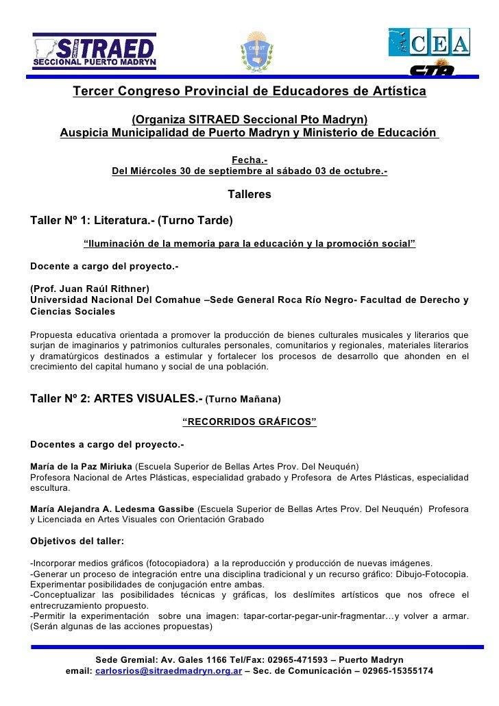 Tercer Congreso Provincial de Educadores de Artística                    (Organiza SITRAED Seccional Pto Madryn)        Au...