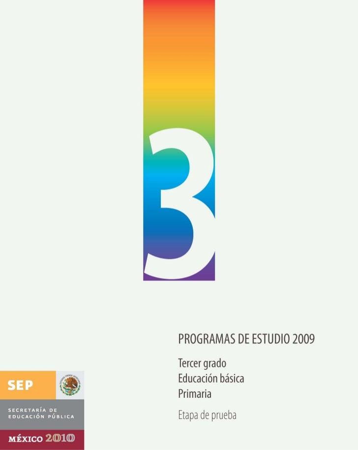 programas de estudio 2009       tercer grado     educación básica         primaria       Etapa de prueba
