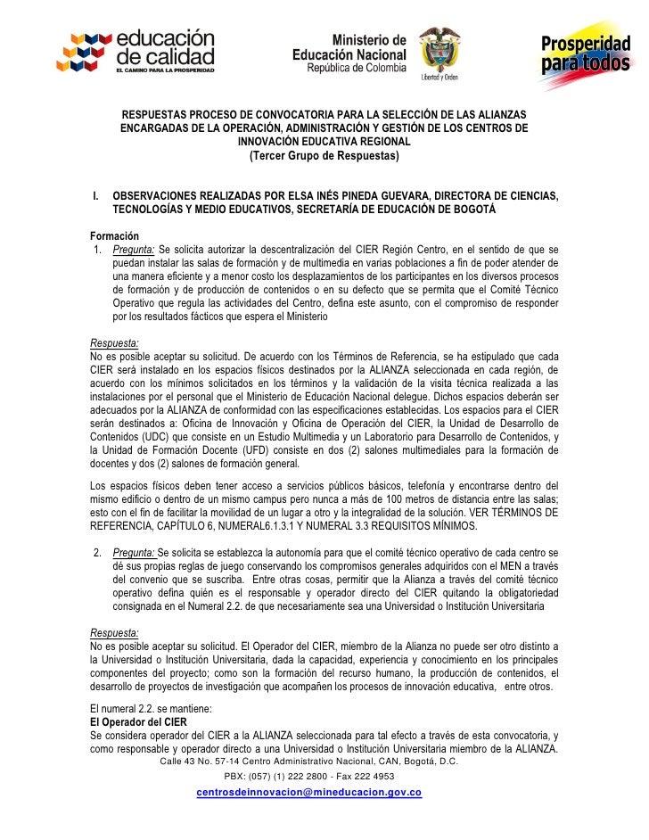 RESPUESTAS PROCESO DE CONVOCATORIA PARA LA SELECCIÓN DE LAS ALIANZAS       ENCARGADAS DE LA OPERACIÓN, ADMINISTRACIÓN Y GE...
