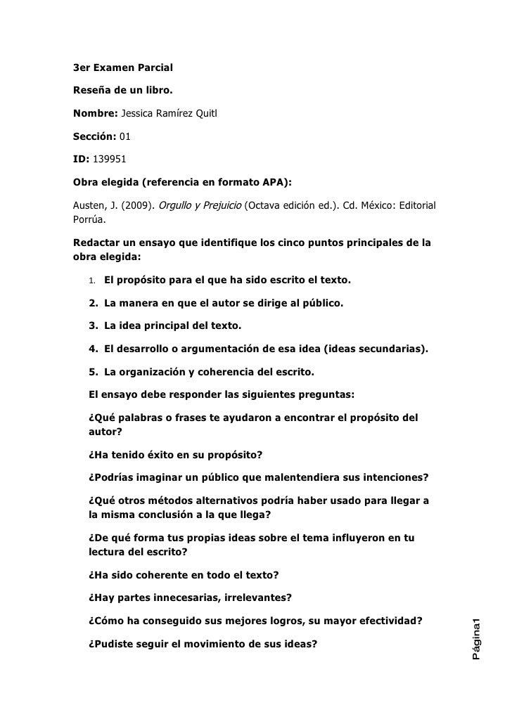 3er Examen Parcial  Reseña de un libro.  Nombre: Jessica Ramírez Quitl  Sección: 01  ID: 139951  Obra elegida (referencia ...