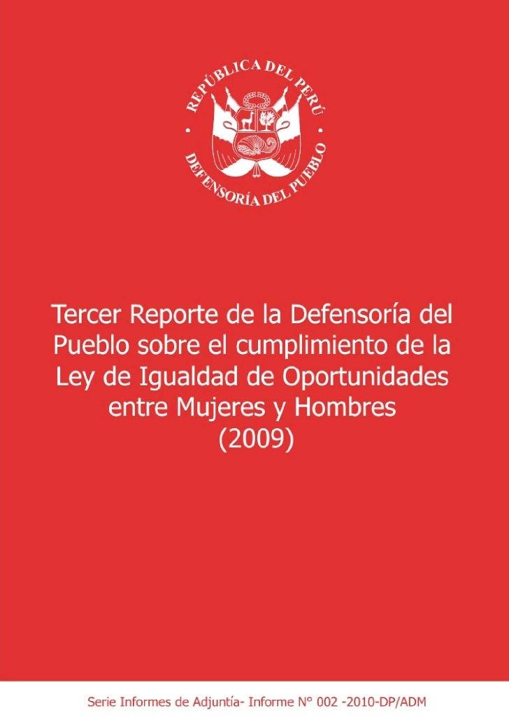 Tercer Reporte de la Defensoría del Pueblo sobre el cumplimiento de la Ley de Igualdad de Oportunidades entre Mujeres y Ho...