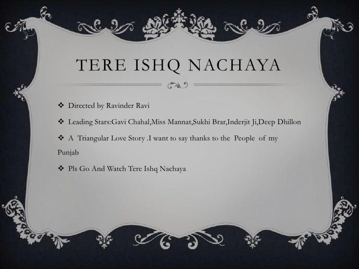 TERE ISHQ NACHAYA<br />Directed by Ravinder Ravi<br />Leading Stars:Gavi Chahal,Miss Mannat,Sukhi Brar,Inderjit Ji,Deep Dh...
