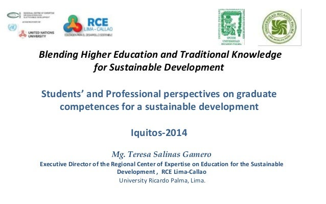 Blending Higher Education and Traditional Knowledge for Sustainable Development Students' and Professional perspectives on...