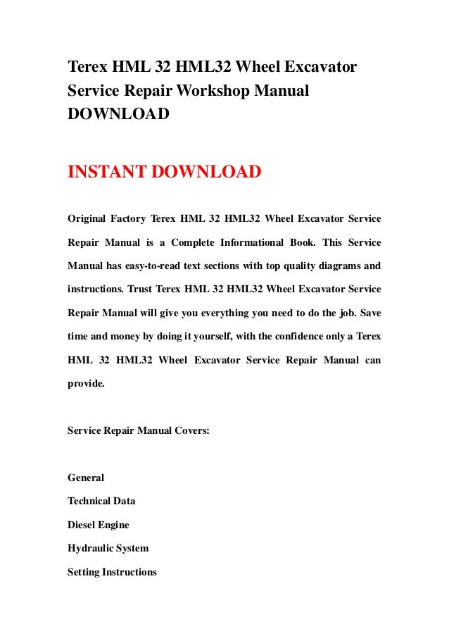 terex hml 32 hml32 wheel excavator service repair workshop manual download 1 638?cb=1366688999 terex excavator ignition wiring diagram new holland wiring terex ts20 wiring diagram at edmiracle.co