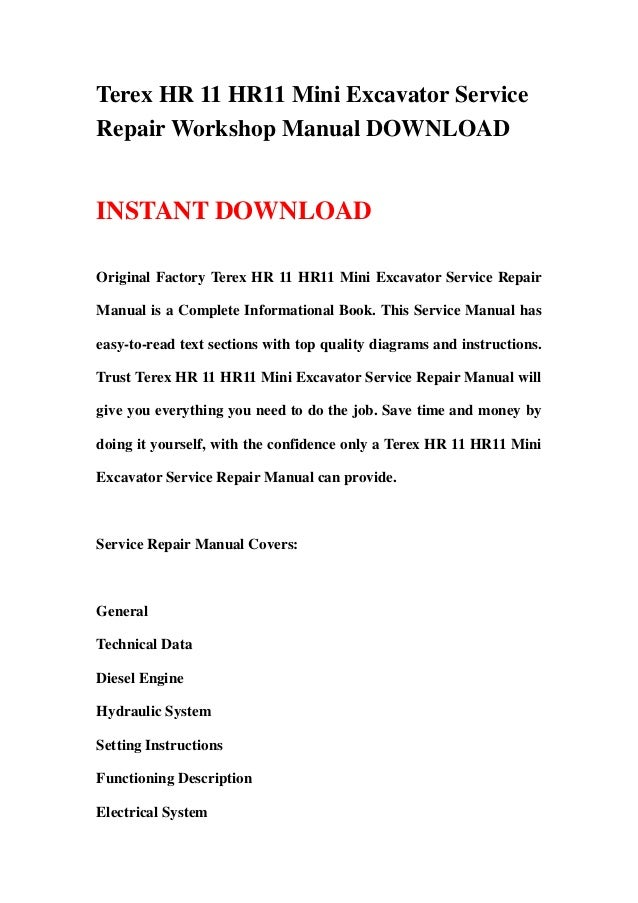 terex hr 11 hr11 mini excavator service repair workshop manual download 1 638?cb\=1366888822 terex excavator ignition wiring diagram gandul 45 77 79 119 terex hd1000 wiring diagram at highcare.asia