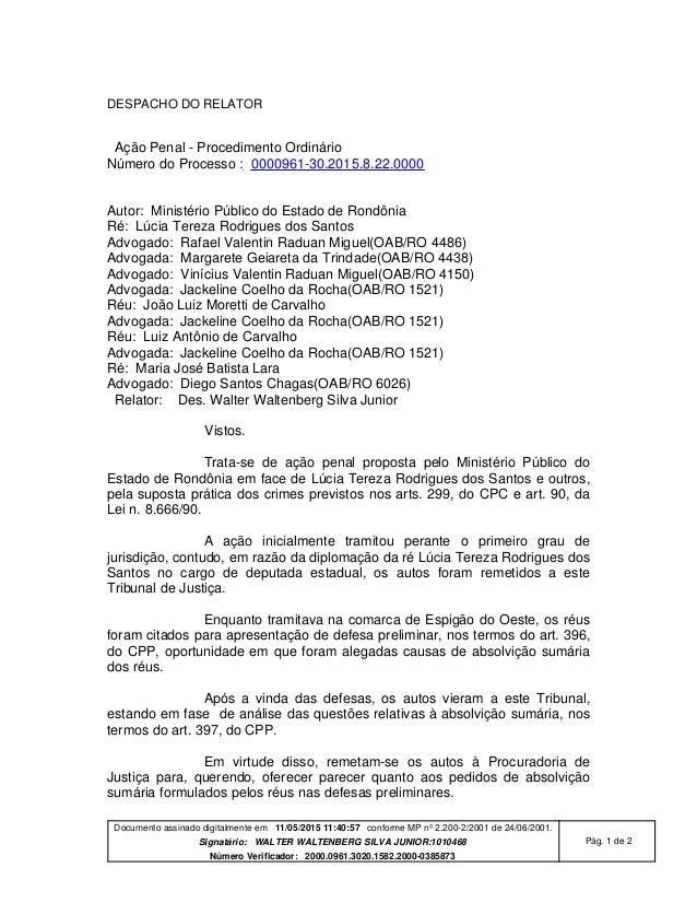 Documento assinado digitalmente em 11/05/2015 11:40:57 conforme MP nº 2.200-2/2001 de 24/06/2001. Signatário: WALTER WALTE...