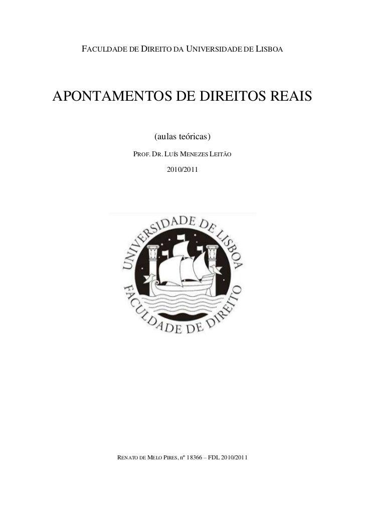FACULDADE DE DIREITO DA UNIVERSIDADE DE LISBOAAPONTAMENTOS DE DIREITOS REAIS                        (aulas teóricas)      ...