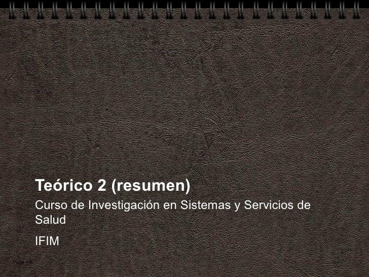 Teórico 2 (resumen) Curso de Investigación en Sistemas y Servicios de Salud IFIM