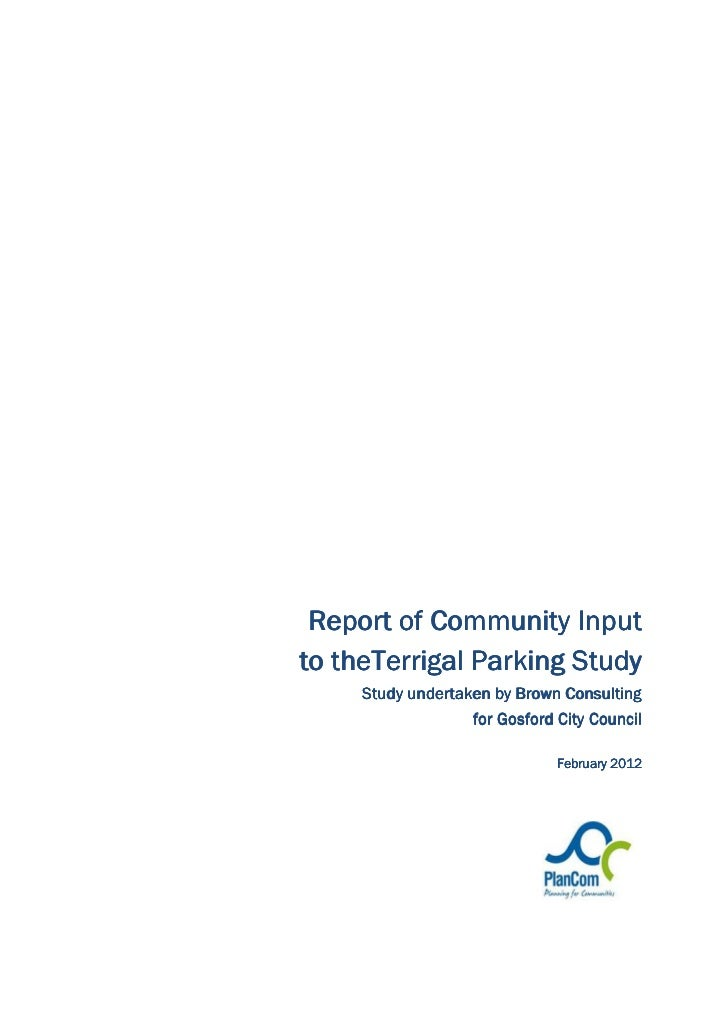 Report of Community Input   theTerrigalto theTerrigal Parking Study     Study undertaken by Brown Consulting              ...