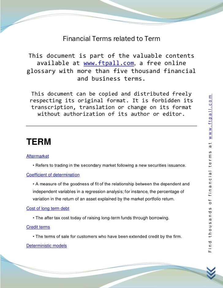 Financial Terms related to Term This document is part of the valuable contents   available at www.ftpall.com, a free onlin...