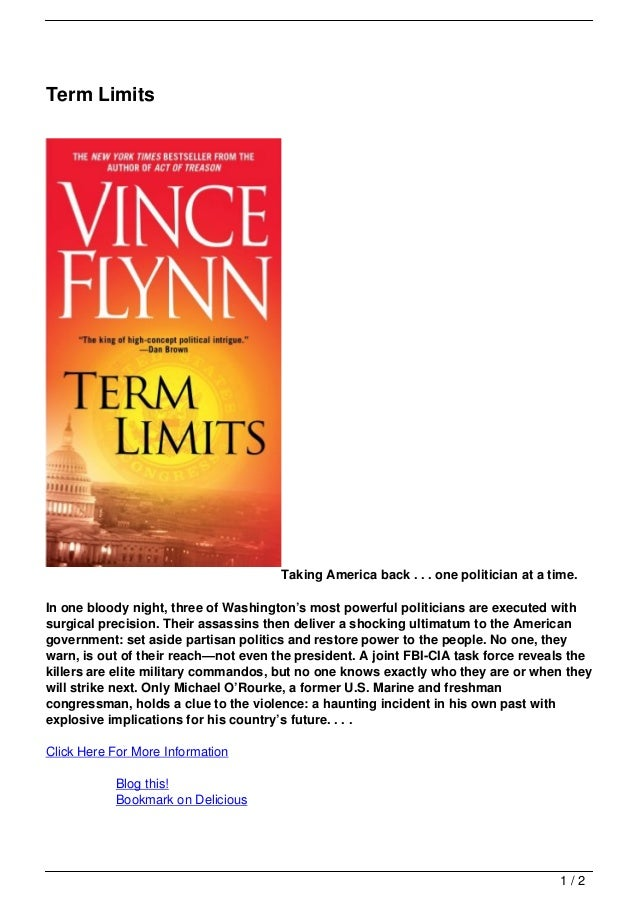 Term Limits                                      Taking America back . . . one politician at a time.In one bloody night, t...