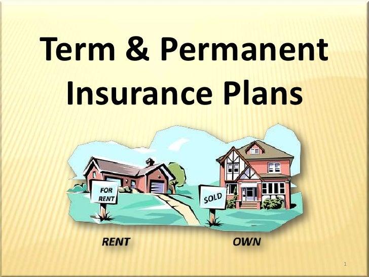 Term & Permanent Insurance Plans<br />1<br />