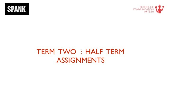 TERM TWO : HALF TERM    ASSIGNMENTS