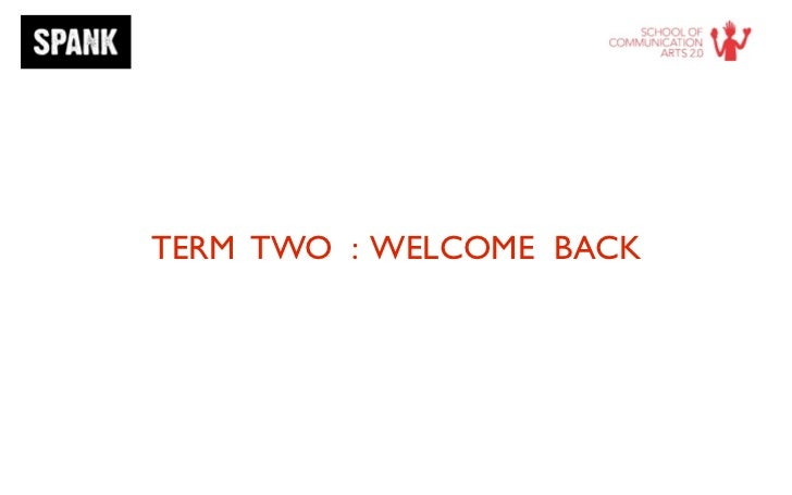TERM TWO : WELCOME BACK
