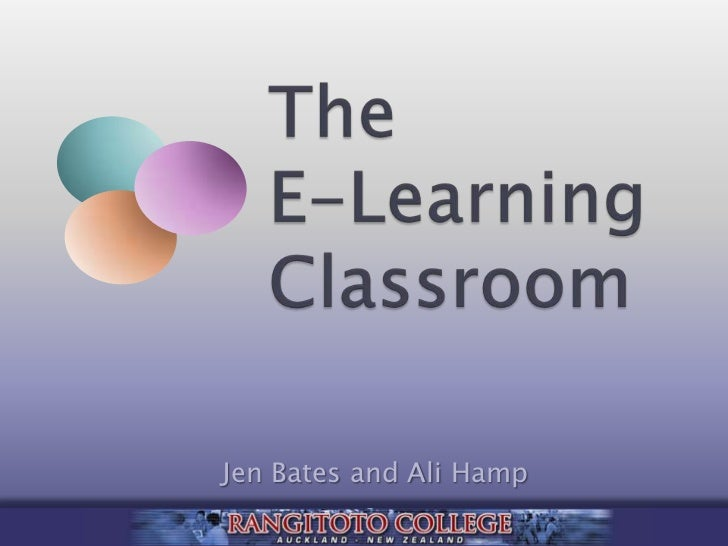 The E-Learning Classroom<br />Jen Bates and Ali Hamp<br />