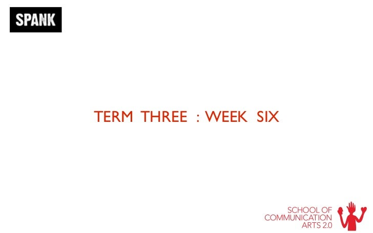 TERM THREE : WEEK SIX