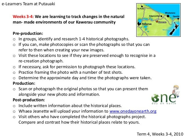 Weeks 3-4: We are learning to track changes in the natural and man- made environments of our Kawerau community Pre-product...