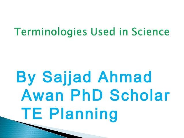 By Sajjad Ahmad Awan PhD Scholar TE Planning