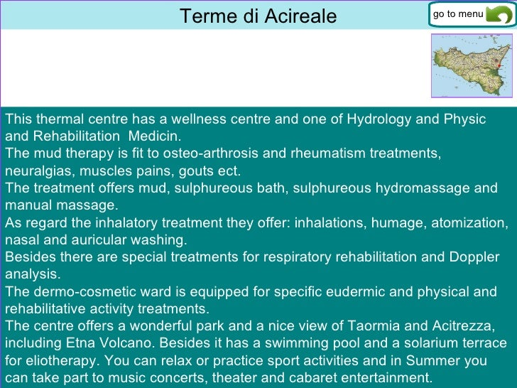 Terme di Acireale This thermal centre has a wellness centre and one of Hydrology and Physic  and Rehabilitation  Medicin. ...