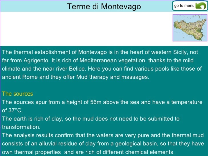 Terme di Montevago The thermal establishment of Montevago is in the heart of western Sicily, not far from Agrigento. It is...