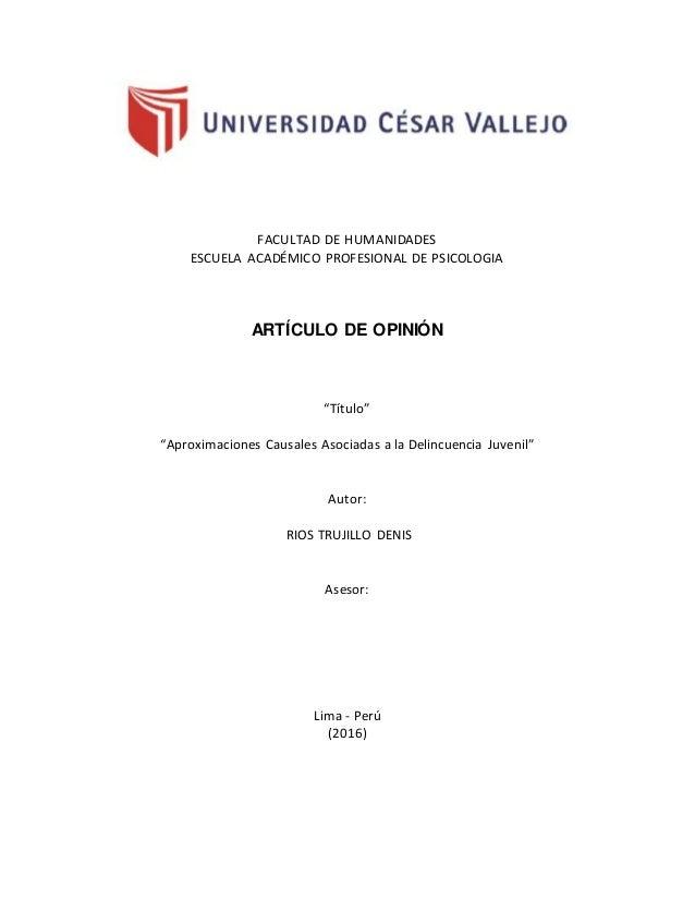"""FACULTAD DE HUMANIDADES ESCUELA ACADÉMICO PROFESIONAL DE PSICOLOGIA ARTÍCULO DE OPINIÓN """"Título"""" """"Aproximaciones Causales ..."""