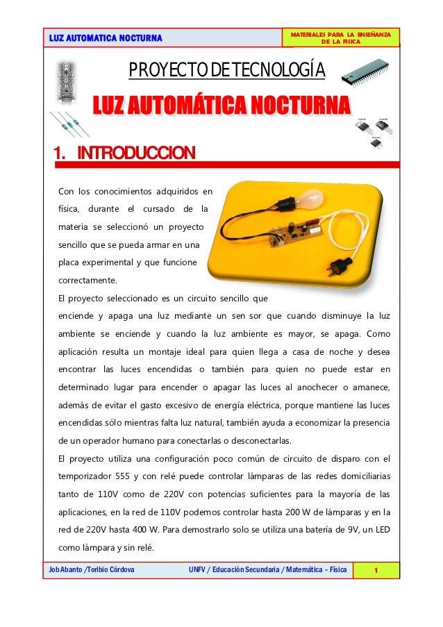 MATERIALES PARA LA ENSEÑANZALUZ AUTOMATICA NOCTURNA                                                   DE LA FISICA        ...