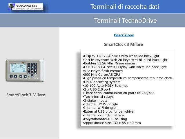 Terminali di raccolta dati Descrizione •Display 128 x 64 pixels with white led back-light •Tactile keyboard with 20 keys w...