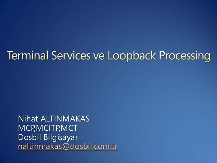 Nihat ALTINMAKASMCP,MCITP,MCTDosbil Bilgisayarnaltinmakas@dosbil.com.tr