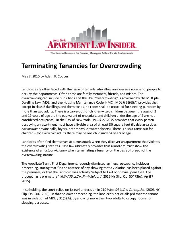 Terminating Tenancies for Overcrowding May 7, 2015 by Adam P. Cooper Landlords are often faced with the issue of tenants w...