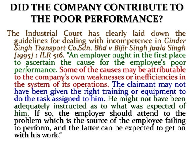 INCREMENTS FOR POOR PERFORMERS Increments granted to poor performers will also negate an employers contention the employee...