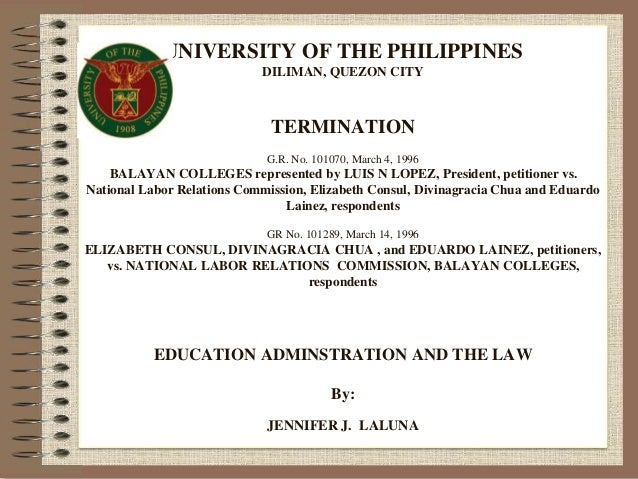 Education and administration and the law university of the philippines diliman quezon city termination gr no yelopaper Gallery
