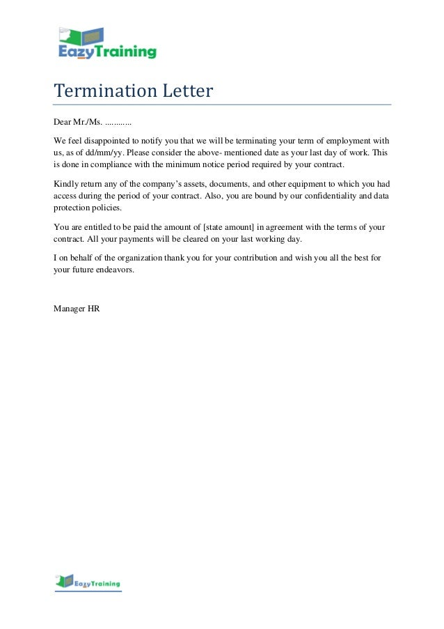 Termination Letter Dear Mr./Ms. .  Termination Letter Template