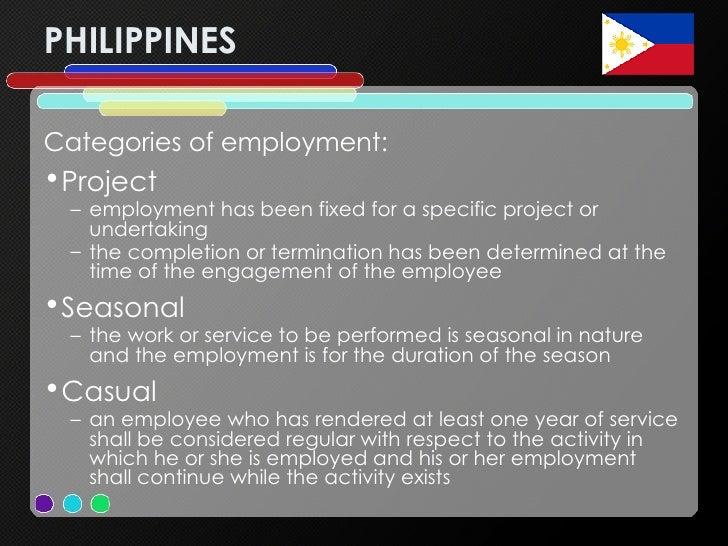 PHILIPPINES <ul><li>Categories of employment: </li></ul><ul><li>Project   </li></ul><ul><ul><li>employment has been fixed ...