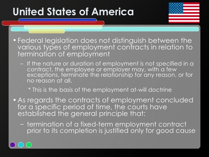 United States of America <ul><li>Federal legislation does not distinguish between the various types of employment contract...