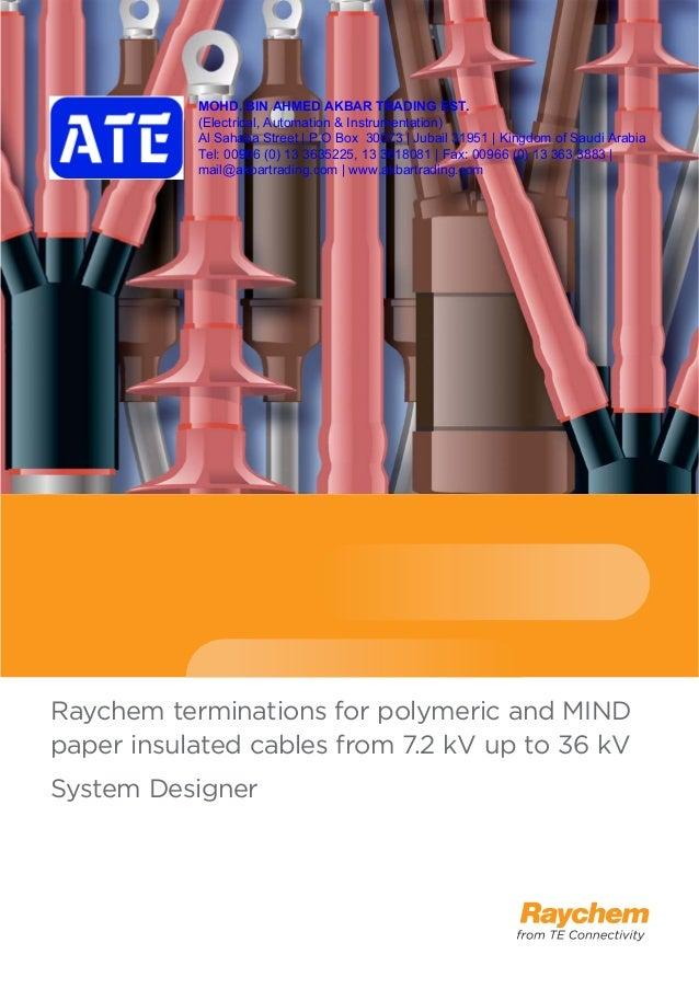 Raychem Saudi Arabia Ltd Tyco Electronics Akbar