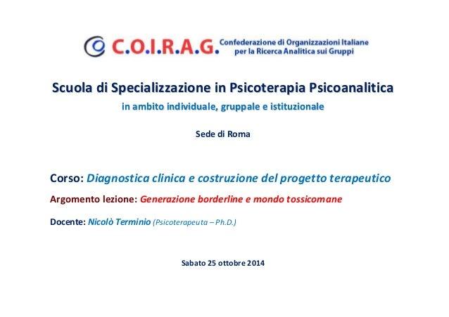 Scuola di Specializzazione in Psicoterapia PPssiiccooaannaalliittiiccaa  iinn aammbbiittoo iinnddiivviidduuaallee,, ggrruu...