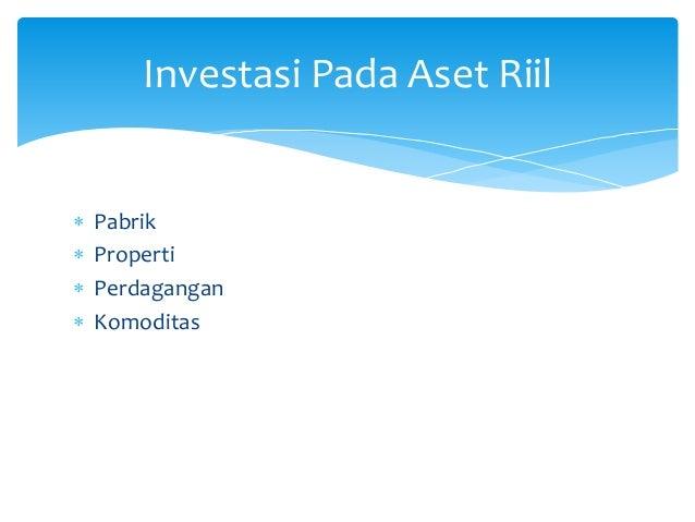  Pabrik  Properti  Perdagangan  Komoditas Investasi Pada Aset Riil